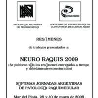 RESÚMENES DE LOS TRABAJOS PRESENTADOS A LAS VII JORNADAS ARGENTINAS DE PATOLOGÍA RAQUIMEDULAR