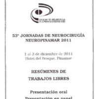 53º Jornadas de Neurocirugía Neuropinamar 2011. Resúmenes de Trabajos Libres. Trabajos de Presentación Oral.
